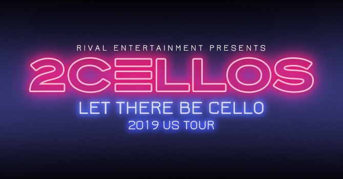 2 Cellos Event Image 670x350.jpg