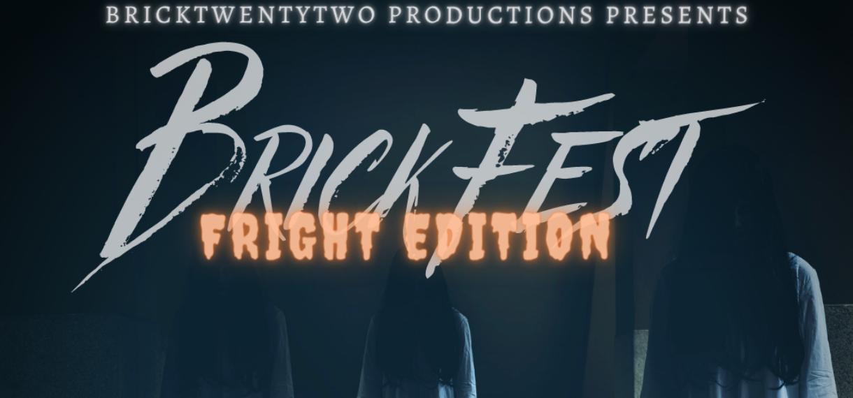 CANCELED: BrickFest: Fright Edition