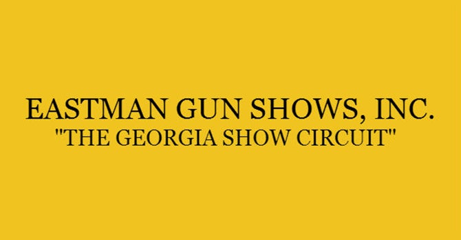 Eastman Gun Shows Event Image 670x350.jpg