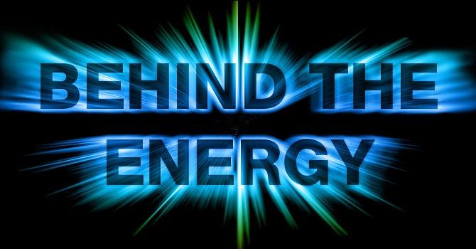 blog-Behind the Energy.jpg